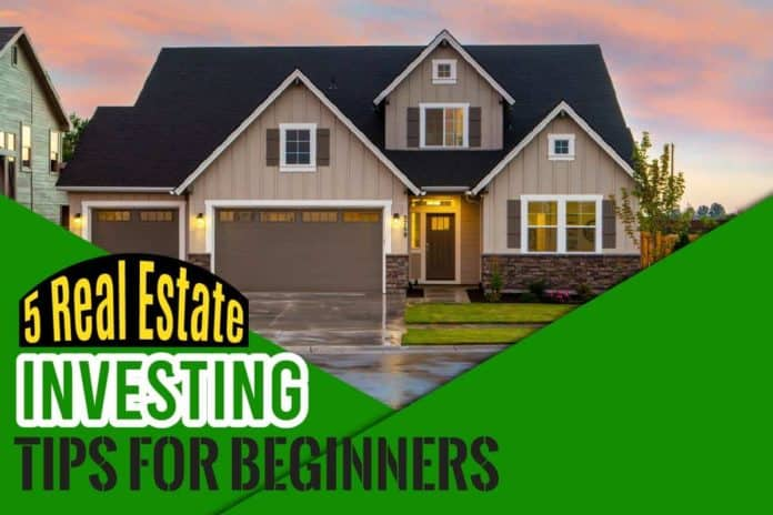 5 Real Estate Investing Tips for Beginners