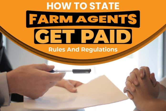 How Do State Farm Agents Get Paid
