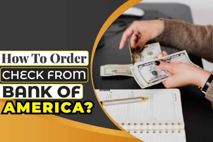 How to Order Check from Bank of America