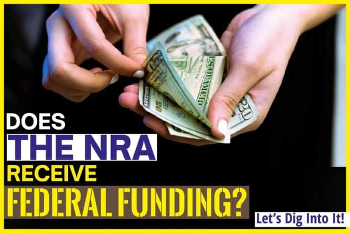 Does The NRA Receive Federal Funding
